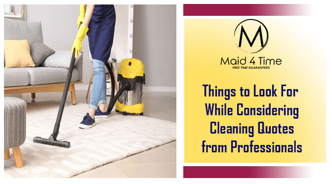 Things to Look For While Considering Cleaning Quotes from Professionals