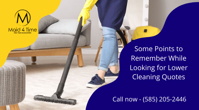 Some Points to Remember While Looking for Lower Cleaning Quotes