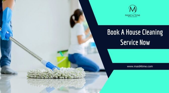All You Need To Consider While Booking A House Cleaning Service